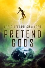 Pretend Gods