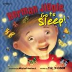 Herman Jiggle, Go to Sleep