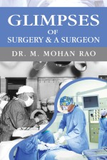 Glimpses of Surgery & A Surgeon
