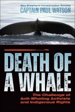 Death of a Whale: The Challenge of Anti-Whaling Activists and Indigenous Rights