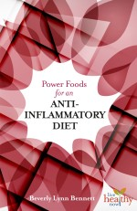 Power Foods for an Anti-Inflammatory Diet