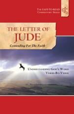 The Letter of Jude: Contending for the Faith