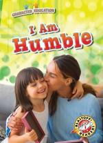 I Am Humble