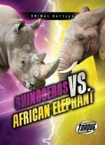 Rhinoceros vs. African Elephant
