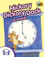 Hickory Dickory Dock & More