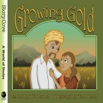 Growing Gold: Read Along or Enhanced eBook