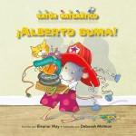 ¡Alberto suma! : Read Along or Enhanced eBook