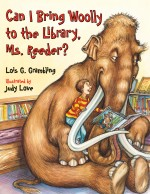 Can I Bring Woolly to the Library, Ms. Reeder?: Read Along or Enhanced eBook
