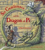 Sir Cumference and the Dragon of Pi: Read Along or Enhanced eBook