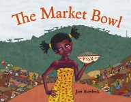 The Market Bowl: Read Along or Enhanced eBook