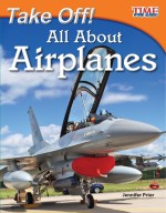 Take Off! All About Airplanes: Read Along or Enhanced eBook