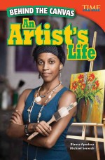 Behind the Canvas: An Artist's Life: Read Along or Enhanced eBook