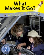 What Makes it Go? (Readaloud)