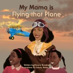 My Mama Is Flying That Plane