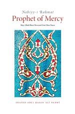 Nabiyy-i Raḥmat Prophet of Mercy