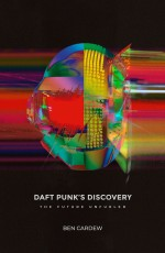 Daft Punk's Discovery: The Future Unfurled