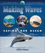 Making Waves: Saving Our Ocean