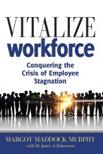 Vitalize your Workplace: Conquering the Crisis of Employee Stagnation
