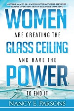 Women Are Creating the Glass Ceiling and Have the Power to End It