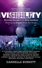 Visibility: Success Stories from Elite Leaders Making an Impact from the Stage