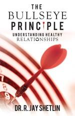 The Bullseye Principle: Understanding Healthy Relationships