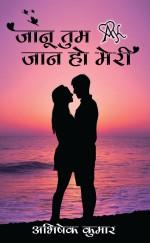 Jaanu Tum Jaan Ho Meri (Hindi)