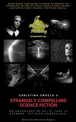 Christina Engela's Strangely Compelling Science Fiction Anthology