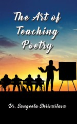 The Art of Teaching Poetry