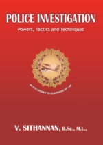 Police Investigation - Powers, Tactics and Techniques