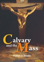 Calvary and the Mass