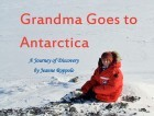 Grandma Goes to Antarctica: A Journey of Discovery (Fixed-layout for iPad)