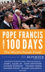 Pope Francis at 100 Days: The World's Parish Priest