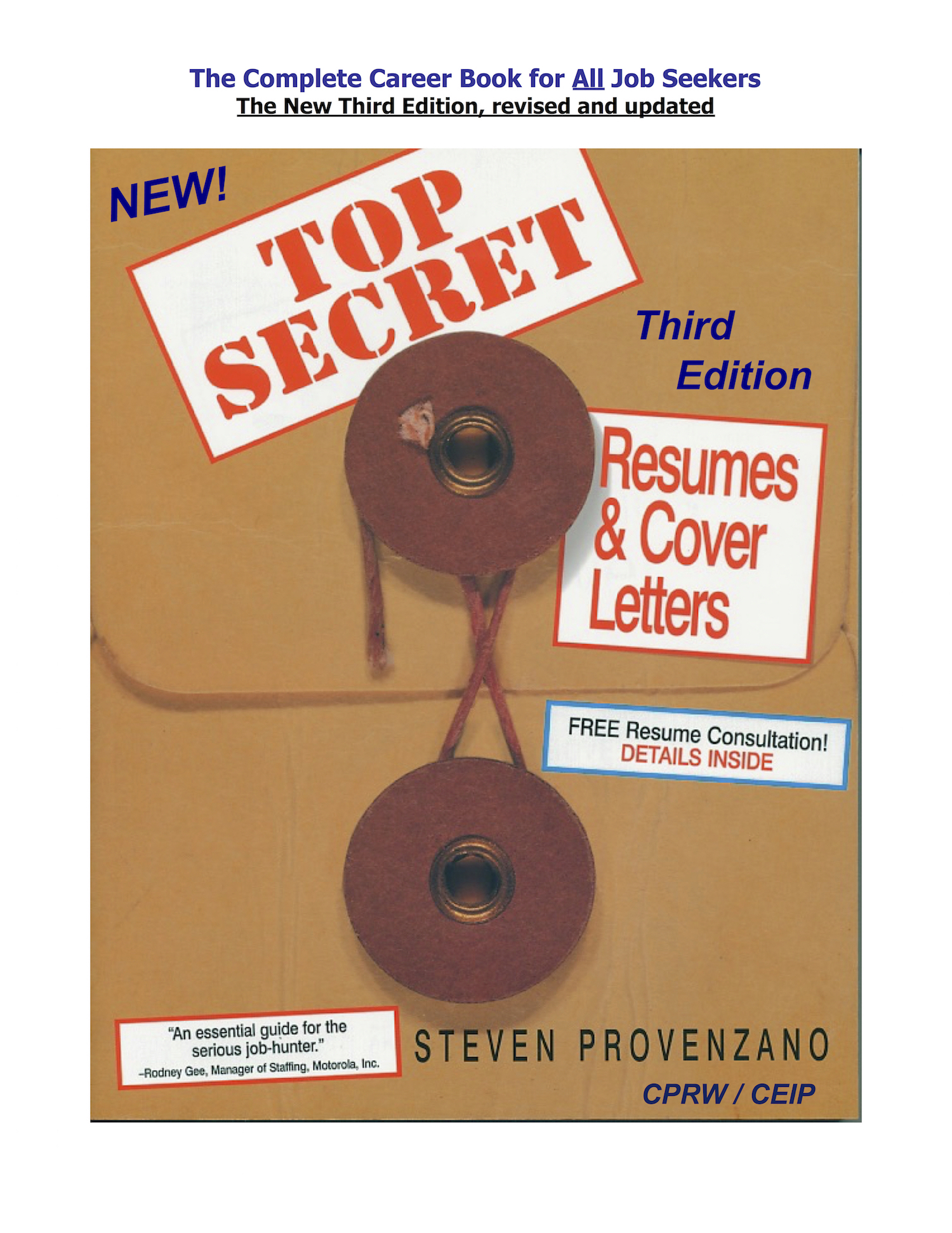 Top Secret Resumes, 3rd Ed.: The New, Complete Career Guide for All Job Seekers