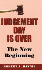 Judgement Day is Over