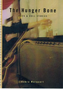The Hunger Bone: Rock & Roll Stories