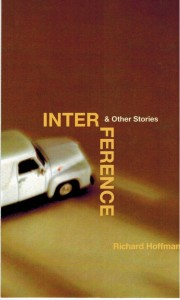 Interference & Other Stories By RichardHoffman