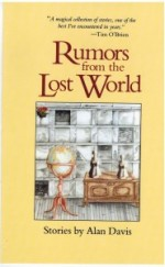 Rumors from the Lost World
