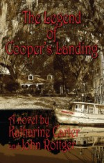 The Legend of Cooper's Landing