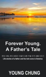 Forever Young: A Father's Tale