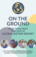 On the Ground: Selections from year one of Global Sisters Report
