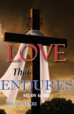Love That Endures: Study Guide