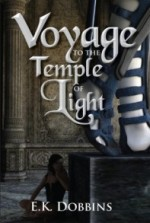 Voyage to the Temple of Light: Book One of the Sorceress of Selvast Forest Series