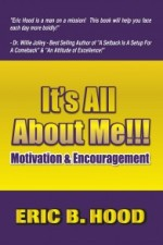 It's All About ME: Motivation and Encouragement