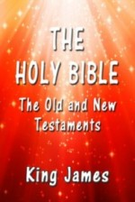 The Holy Bible: The Old and New Testaments