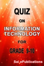 Quiz on Information Technology for Grade 9-10