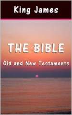 The Bible: Old and New Testaments