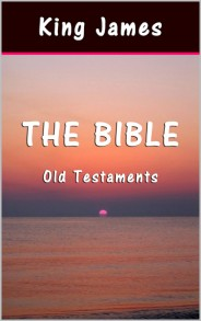 The Bible: Old Testaments By King James