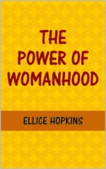 The Power of Womanhood