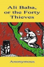 Ali Baba, or the Forty Thieves