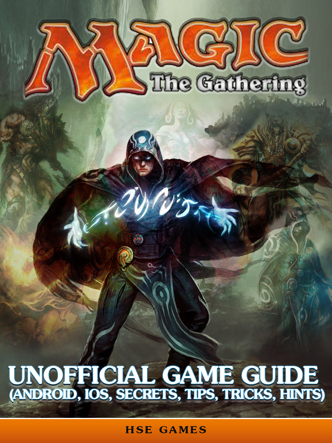 Magic the Gathering Unofficial Game Guide (Android, Ios, Secrets